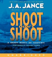 Shoot Don't Shoot - J.A. Jance