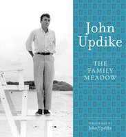 The Family Meadow - John Updike