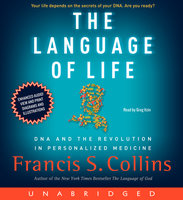 The Language of Life - Francis S. Collins