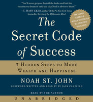 The Secret Code of Success - Dr. Noah St. John