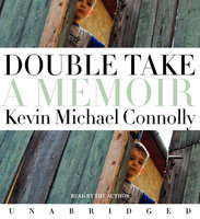 Double Take - Kevin Michael Connolly