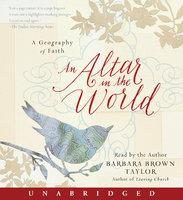 An Altar in the World - Barbara Brown Taylor