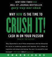 Crush It! - Gary Vaynerchuk