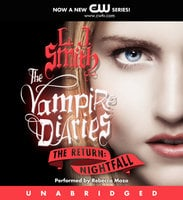 The Vampire Diaries: The Return: Nightfall - L.J. Smith