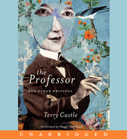 The Professor and Other Writings - Terry Castle