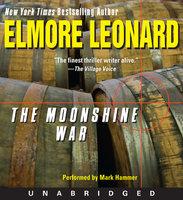 The Moonshine War - Elmore Leonard