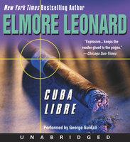 Cuba Libre - Elmore Leonard