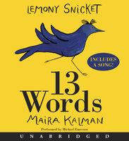13 Words - Lemony Snicket