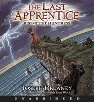 Rise of the Huntress - Joseph Delaney