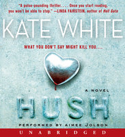 Hush - Kate White