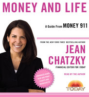 Money 911: Money and Life - Jean Chatzky