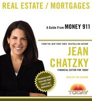 Money 911: Real Estate/Mortgages - Jean Chatzky