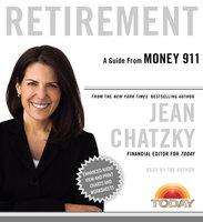Money 911: Retirement - Jean Chatzky