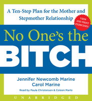 No One's the Bitch - Carol Marine,Jennifer Newcomb Marine
