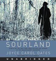 Sourland - Joyce Carol Oates