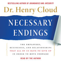 Necessary Endings - Henry Cloud