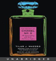 The Secret of Chanel No. 5 - Tilar J. Mazzeo