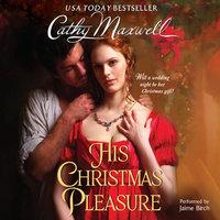 His Christmas Pleasure - Cathy Maxwell