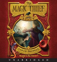 The Magic Thief: Lost - Sarah Prineas