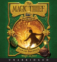 The Magic Thief: Found - Sarah Prineas