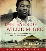 The Eyes of Willie McGee - Alex Heard