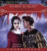Romeo & Juliet & Vampires - William Shakespeare