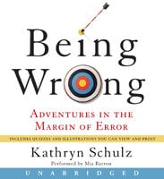 Being Wrong - Kathryn Schulz