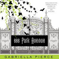 666 Park Avenue - Gabriella Pierce