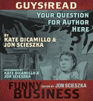Guys Read: Your Question For Author Here - Jon Scieszka
