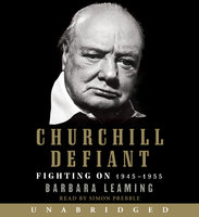 Churchill Defiant - Barbara Leaming