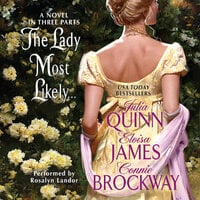 The Lady Most Likely... - Julia Quinn, Eloisa James, Connie Brockway
