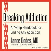 Breaking Addiction - Lance M. Dodes (M.D.)