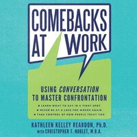 Comebacks at Work - Christopher T. Noblet,Kathleen Kelley Reardon