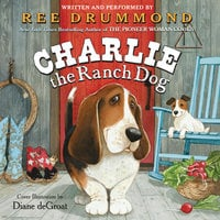 Charlie the Ranch Dog - Ree Drummond