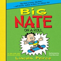 Big Nate on a Roll - Lincoln Peirce
