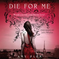 Die for Me - Amy Plum