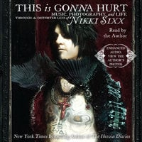 This Is Gonna Hurt - Nikki Sixx