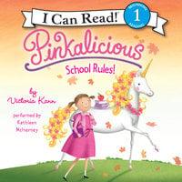 Pinkalicious: School Rules! - Victoria Kann