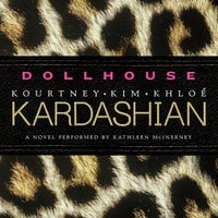 Dollhouse - Kourtney Kardashian,Khloe Kardashian,Kim Kardashian