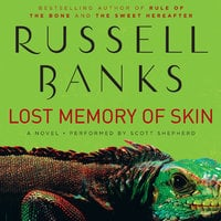 Lost Memory of Skin - Russell Banks