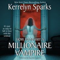 How To Marry a Millionaire Vampire - Kerrelyn Sparks