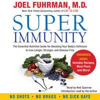 Super Immunity - Dr. Joel Fuhrman