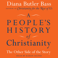 A People's History of Christianity - Diana Butler Bass