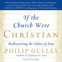 If the Church Were Christian - Philip Gulley