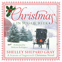 Christmas in Sugarcreek - Shelley Shepard Gray