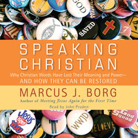 Speaking Christian - Marcus J. Borg