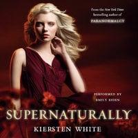 Supernaturally - Kiersten White