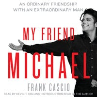 My Friend Michael - Frank Cascio