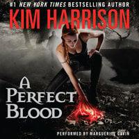 A Perfect Blood - Kim Harrison