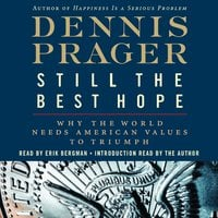 Still the Best Hope - Dennis Prager
